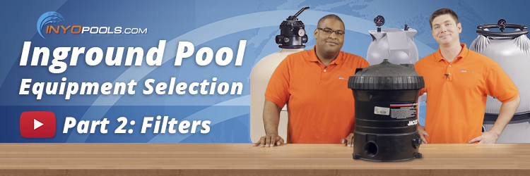 how to select the correct pool filter