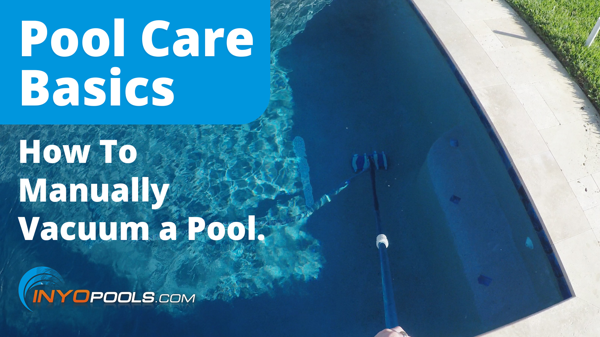 How To Manually Vacuum A Pool