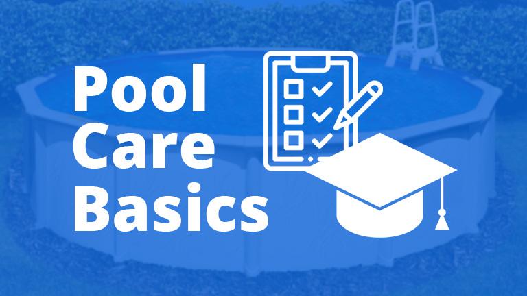 Pool Care Basics